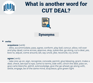 cut deal, synonym cut deal, another word for cut deal, words like cut deal, thesaurus cut deal