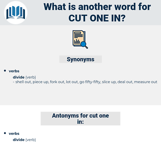 cut one in, synonym cut one in, another word for cut one in, words like cut one in, thesaurus cut one in