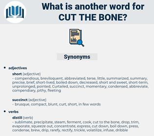 cut the bone, synonym cut the bone, another word for cut the bone, words like cut the bone, thesaurus cut the bone