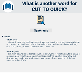 cut to quick, synonym cut to quick, another word for cut to quick, words like cut to quick, thesaurus cut to quick