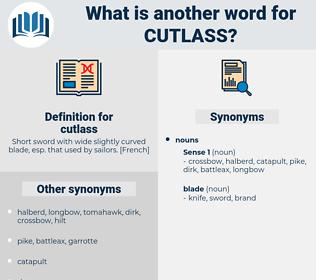 cutlass, synonym cutlass, another word for cutlass, words like cutlass, thesaurus cutlass