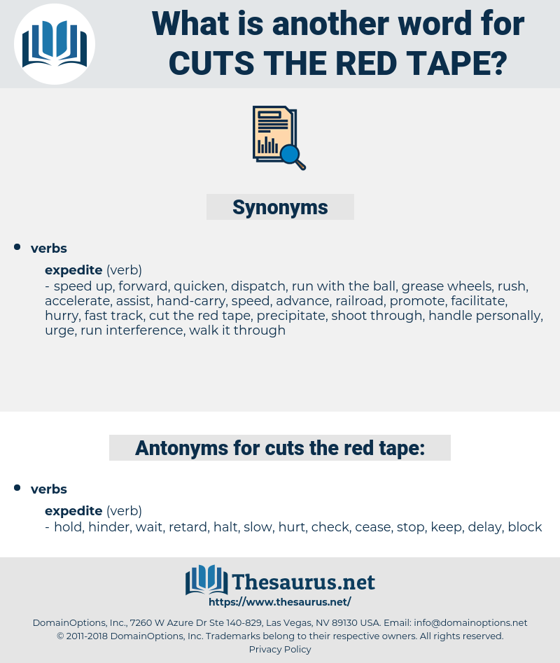cuts the red tape, synonym cuts the red tape, another word for cuts the red tape, words like cuts the red tape, thesaurus cuts the red tape