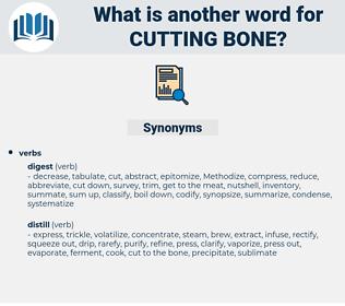cutting bone, synonym cutting bone, another word for cutting bone, words like cutting bone, thesaurus cutting bone