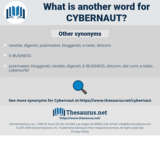 cybernaut, synonym cybernaut, another word for cybernaut, words like cybernaut, thesaurus cybernaut