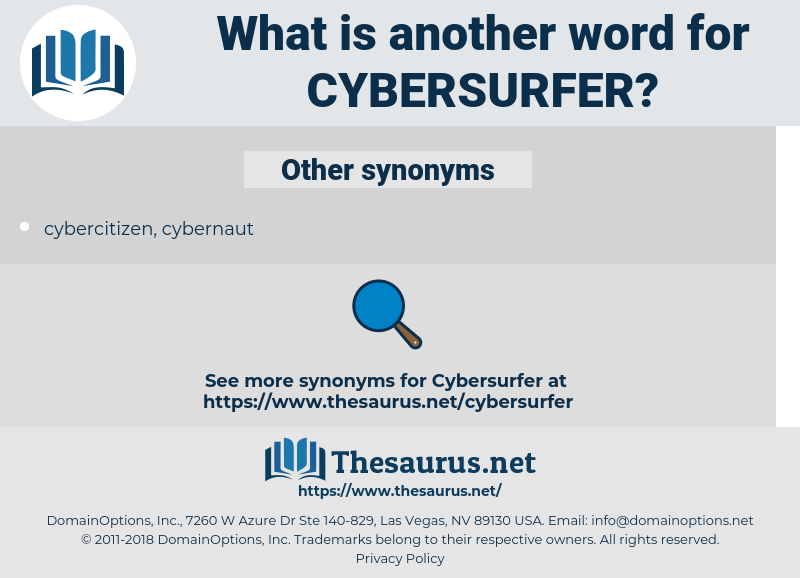 cybersurfer, synonym cybersurfer, another word for cybersurfer, words like cybersurfer, thesaurus cybersurfer