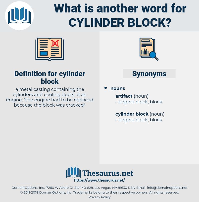 cylinder block, synonym cylinder block, another word for cylinder block, words like cylinder block, thesaurus cylinder block
