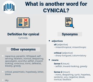 cynical, synonym cynical, another word for cynical, words like cynical, thesaurus cynical