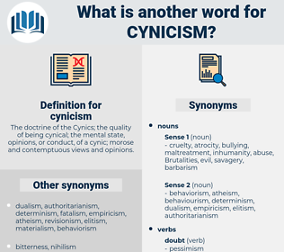 cynicism, synonym cynicism, another word for cynicism, words like cynicism, thesaurus cynicism