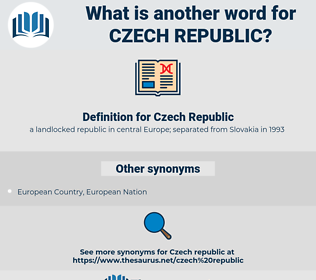 Czech Republic, synonym Czech Republic, another word for Czech Republic, words like Czech Republic, thesaurus Czech Republic