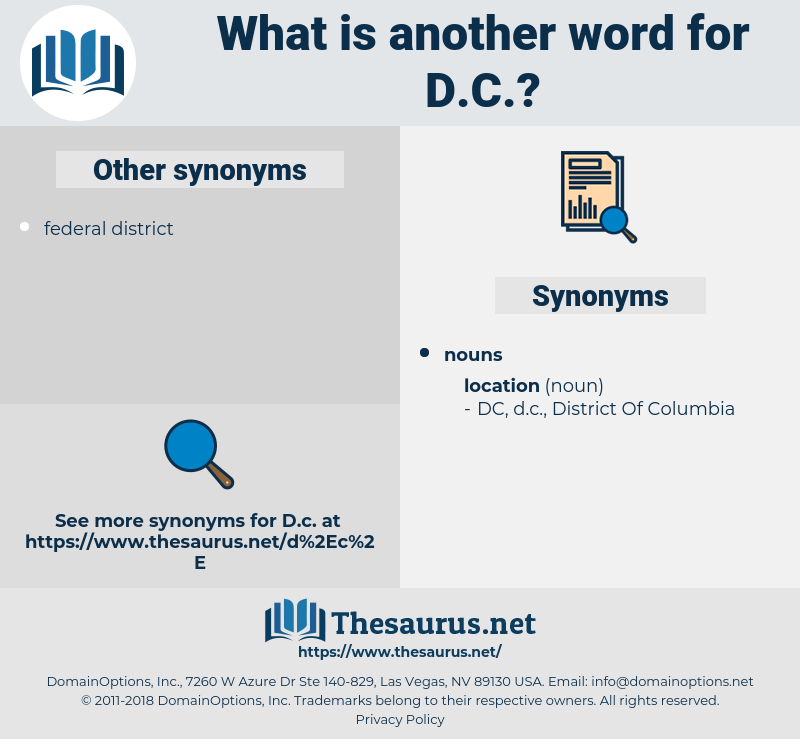 d.c., synonym d.c., another word for d.c., words like d.c., thesaurus d.c.