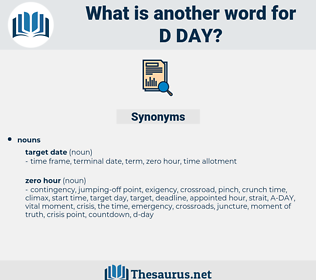 d day, synonym d day, another word for d day, words like d day, thesaurus d day