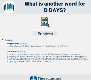 d-days, synonym d-days, another word for d-days, words like d-days, thesaurus d-days