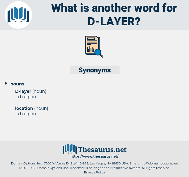 d-layer, synonym d-layer, another word for d-layer, words like d-layer, thesaurus d-layer