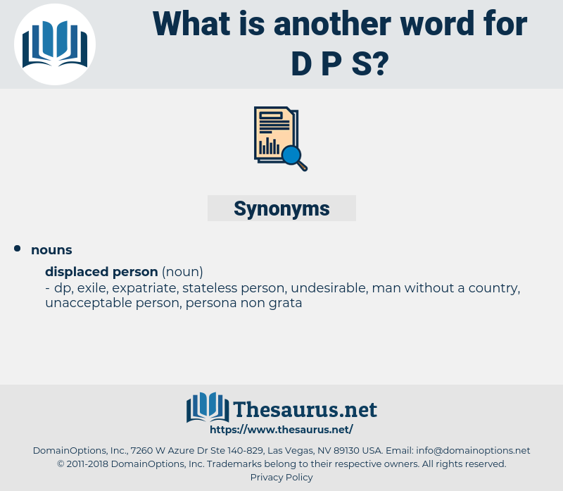 d p s, synonym d p s, another word for d p s, words like d p s, thesaurus d p s