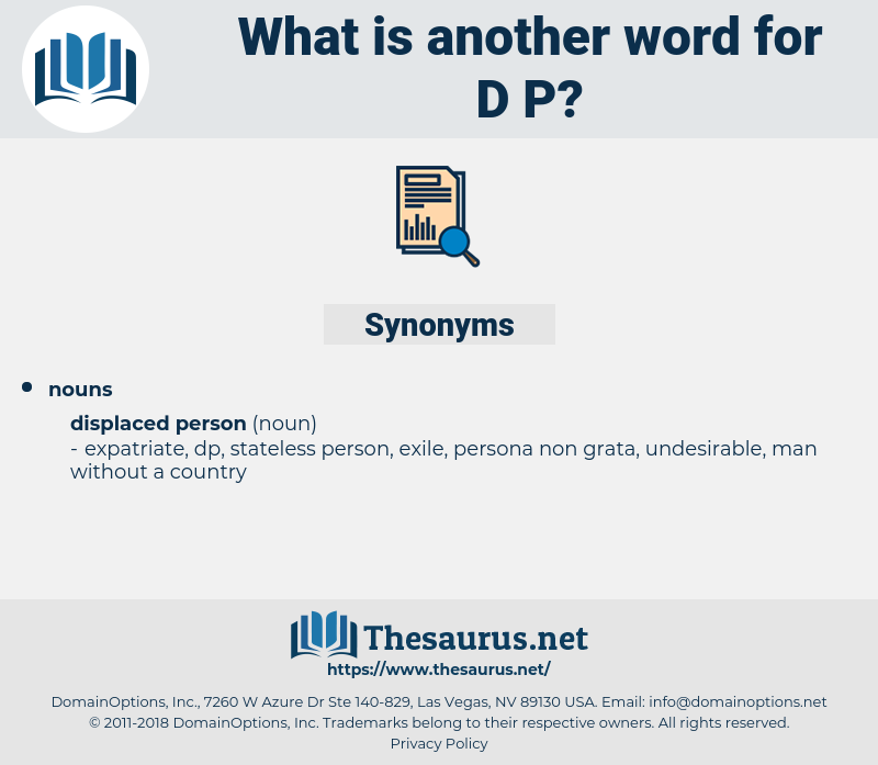 d p, synonym d p, another word for d p, words like d p, thesaurus d p