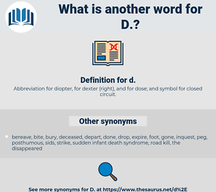 D, synonym D, another word for D, words like D, thesaurus D