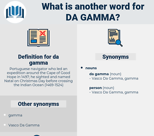 da gamma, synonym da gamma, another word for da gamma, words like da gamma, thesaurus da gamma