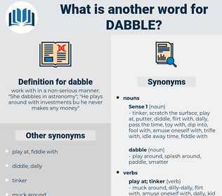 dabble, synonym dabble, another word for dabble, words like dabble, thesaurus dabble