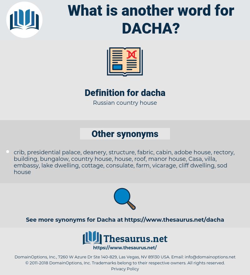 dacha, synonym dacha, another word for dacha, words like dacha, thesaurus dacha