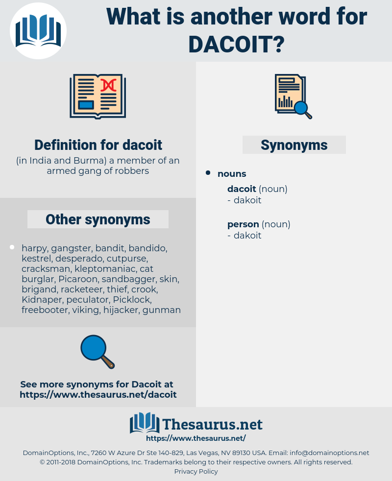 dacoit, synonym dacoit, another word for dacoit, words like dacoit, thesaurus dacoit