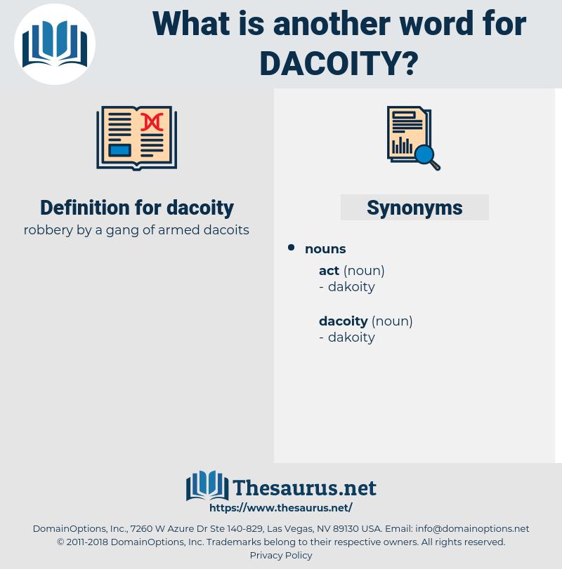 dacoity, synonym dacoity, another word for dacoity, words like dacoity, thesaurus dacoity
