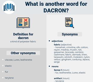 dacron, synonym dacron, another word for dacron, words like dacron, thesaurus dacron