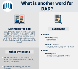 dad, synonym dad, another word for dad, words like dad, thesaurus dad