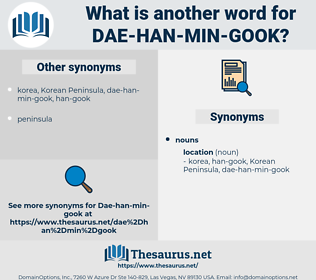 dae-han-min-gook, synonym dae-han-min-gook, another word for dae-han-min-gook, words like dae-han-min-gook, thesaurus dae-han-min-gook