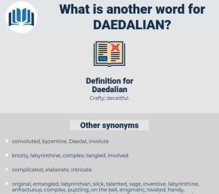 Daedalian, synonym Daedalian, another word for Daedalian, words like Daedalian, thesaurus Daedalian