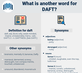 daft, synonym daft, another word for daft, words like daft, thesaurus daft