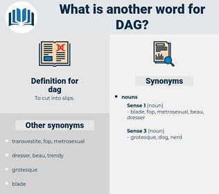 dag, synonym dag, another word for dag, words like dag, thesaurus dag