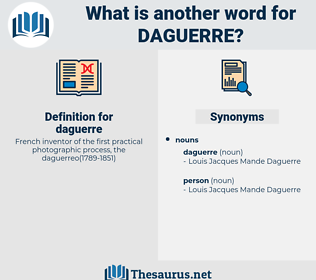 daguerre, synonym daguerre, another word for daguerre, words like daguerre, thesaurus daguerre