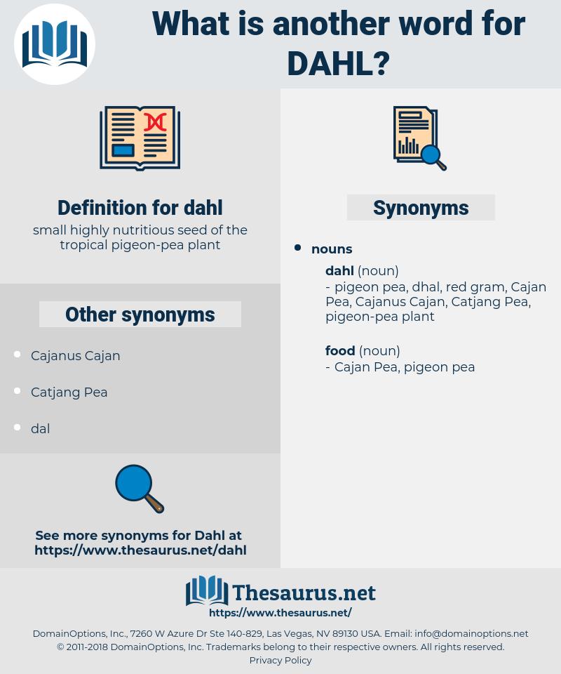 dahl, synonym dahl, another word for dahl, words like dahl, thesaurus dahl