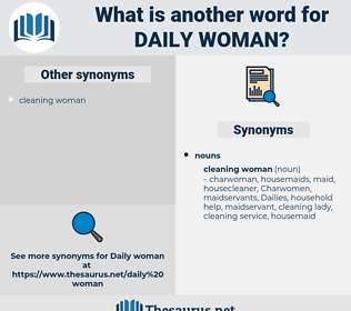 daily woman, synonym daily woman, another word for daily woman, words like daily woman, thesaurus daily woman