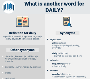 daily, synonym daily, another word for daily, words like daily, thesaurus daily