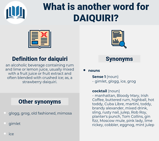 daiquiri, synonym daiquiri, another word for daiquiri, words like daiquiri, thesaurus daiquiri