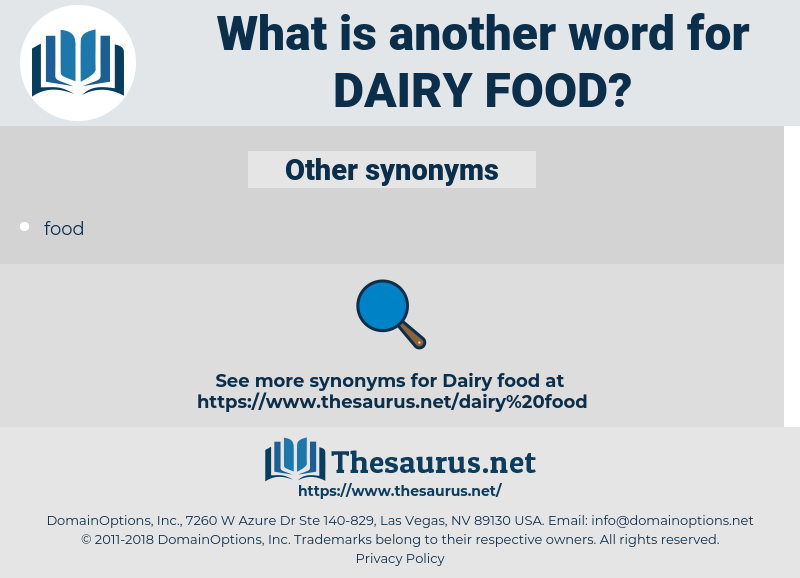 dairy food, synonym dairy food, another word for dairy food, words like dairy food, thesaurus dairy food