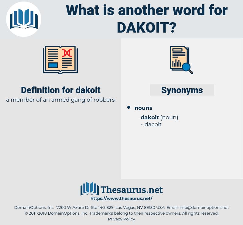 dakoit, synonym dakoit, another word for dakoit, words like dakoit, thesaurus dakoit