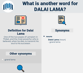 Dalai Lama, synonym Dalai Lama, another word for Dalai Lama, words like Dalai Lama, thesaurus Dalai Lama