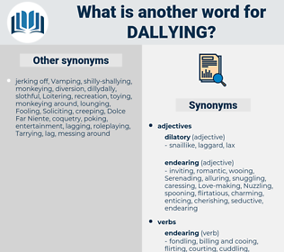 Dallying, synonym Dallying, another word for Dallying, words like Dallying, thesaurus Dallying