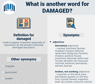 damaged, synonym damaged, another word for damaged, words like damaged, thesaurus damaged