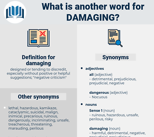 damaging, synonym damaging, another word for damaging, words like damaging, thesaurus damaging