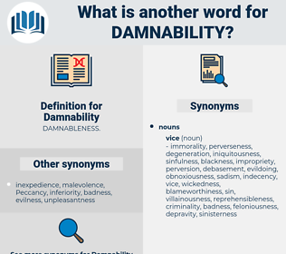 Damnability, synonym Damnability, another word for Damnability, words like Damnability, thesaurus Damnability