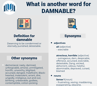 damnable, synonym damnable, another word for damnable, words like damnable, thesaurus damnable