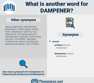 dampener, synonym dampener, another word for dampener, words like dampener, thesaurus dampener