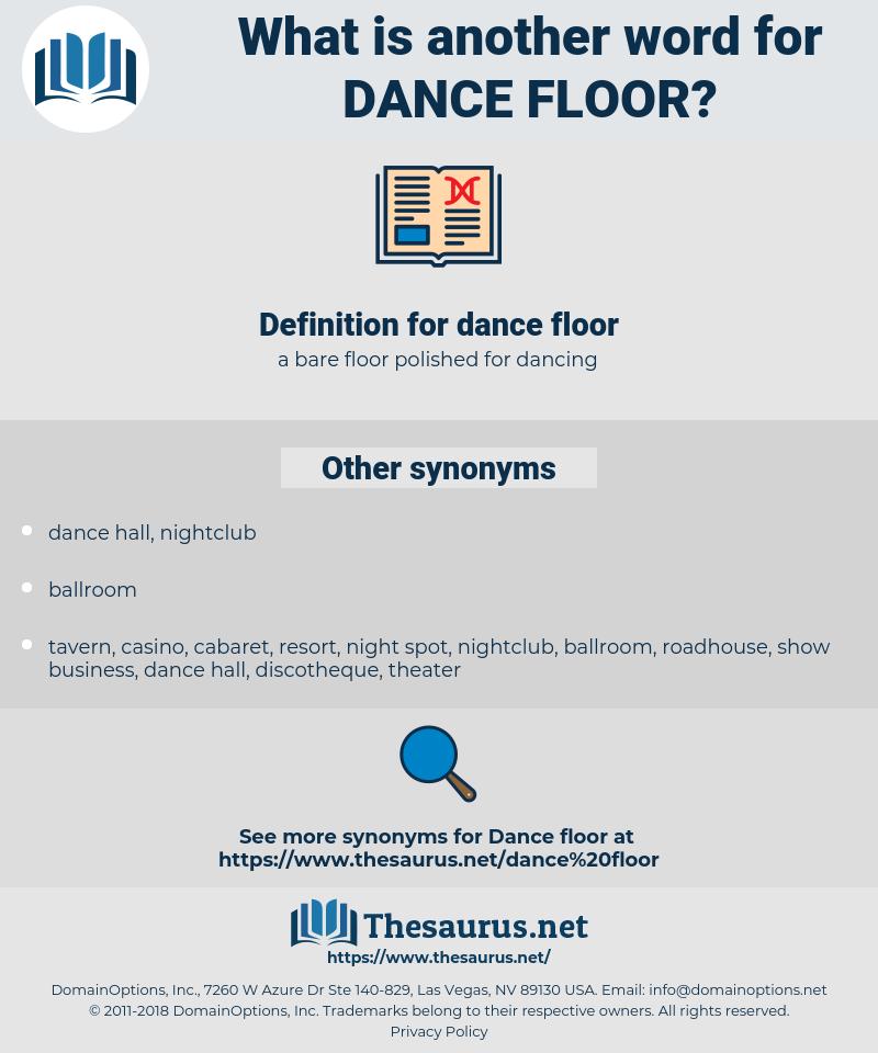 dance floor, synonym dance floor, another word for dance floor, words like dance floor, thesaurus dance floor