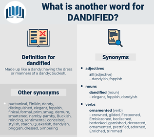 dandified, synonym dandified, another word for dandified, words like dandified, thesaurus dandified