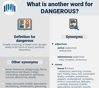 dangerous, synonym dangerous, another word for dangerous, words like dangerous, thesaurus dangerous