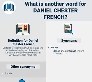 Daniel Chester French, synonym Daniel Chester French, another word for Daniel Chester French, words like Daniel Chester French, thesaurus Daniel Chester French