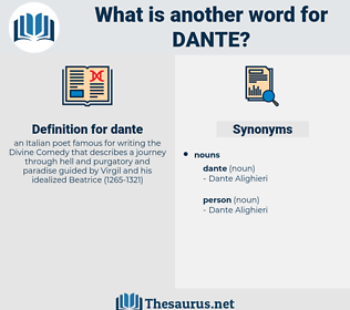 dante, synonym dante, another word for dante, words like dante, thesaurus dante